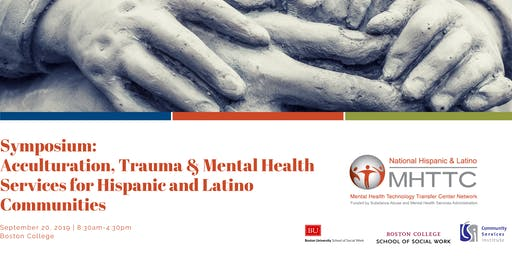 Acculturation, Trauma & Mental Health Services for Hispanic  and Latinos