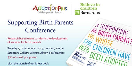 Birth Parents Whose Children Have Been Adopted Conference