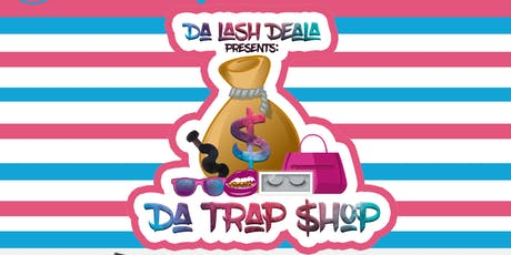 Da Trap Shop tickets
