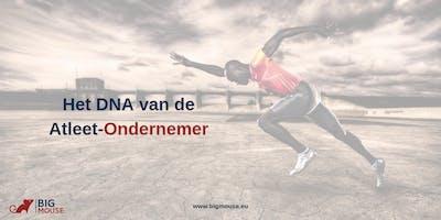Evening Session: Het DNA van de Atleet-Ondernemer
