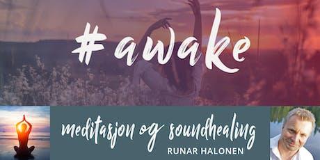 #awake meditasjon og soundhealing tickets