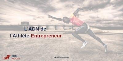 Session Soirée : L'ADN de l'Athlète-Entrepreneur