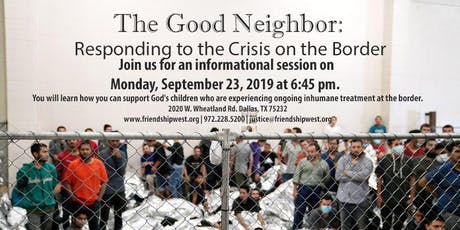 """The Good Neighbor"": Responding to the Crisis on the Border tickets"