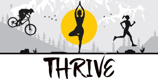 Thrive Health and Wellness Festival 2019