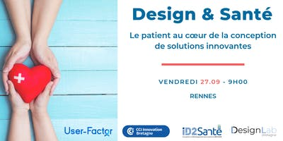Design & Santé : Le patient au cœur de la conception !