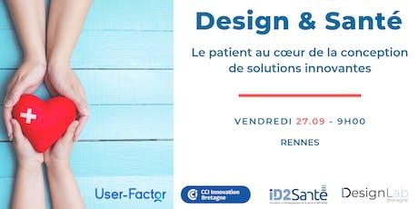 Design & Santé : Le patient au cœur de la conception !  billets