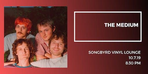 The Medium at Songbyrd Vinyl Lounge