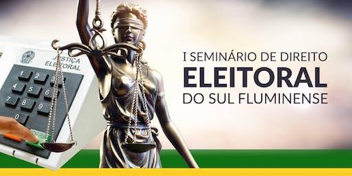1° Seminário de Direito Eleitoral do Sul Fluminense
