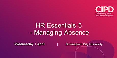 HR Essentials 5: Managing Absence tickets