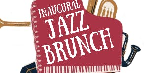 Inaugural Jazz Brunch