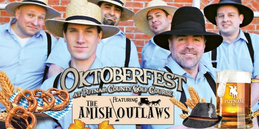 Oktoberfest 2019 at Putnam County Golf Course with the Amish Outlaws!