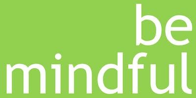 MINDFULNESS. Come può aiutare a stare meglio?