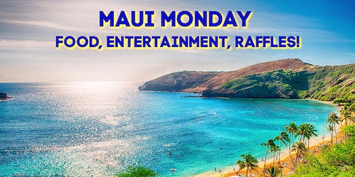 Maui Monday Fundraiser Benefiting Hands For Life