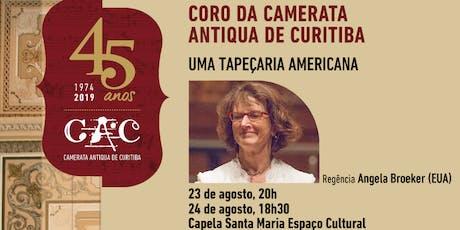 CORO DA CAMERATA ANTIQUA DE CURITIBA ingressos