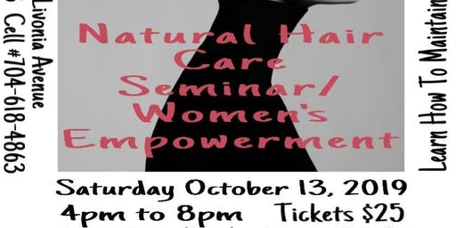 Natural Hair Care Seminar/ Woman's Empowerment