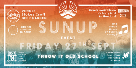 SunUP: Throw it old school tickets