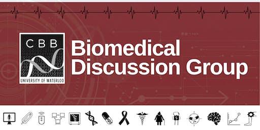 CBB Biomedical Discussion Group: Dr. Deigo L. Guarin, Postdoctoral Researcher Toronto Rehabilitation Institute and University of Toronto