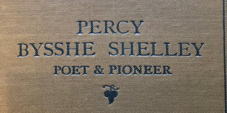 Percy Bysshe Shelley and Broken Life tickets
