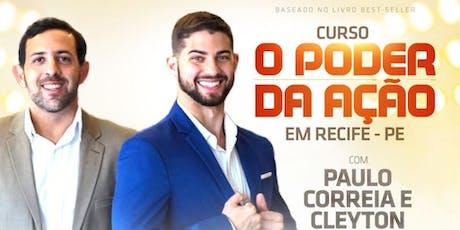 Curso - O Poder da Ação com Paulo Correia e Cleyton Guruba ingressos