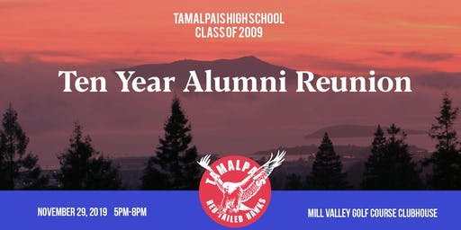 Tam High Class of '09 Alumni Reunion