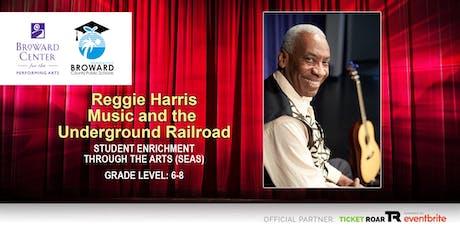 Reggie Harris - Music and the Underground Railroad tickets