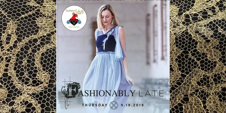 FashWand by Azi Liberty Hotel Fashionably Late Season Kickoff tickets