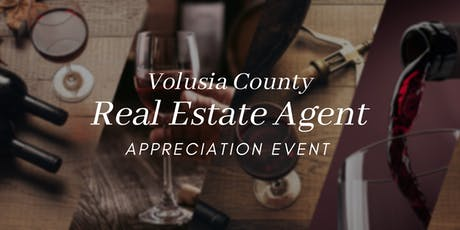 Volusia County Real Estate Agent Appreciation Event tickets