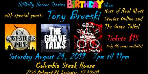Hillbilly Horror Stories Birthday Show with Tony Brueski!