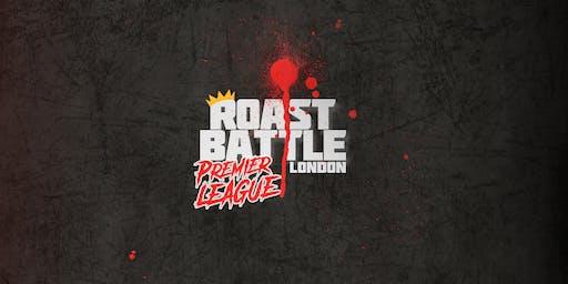 Comedy Roast Battle London • Premier League 2019/20