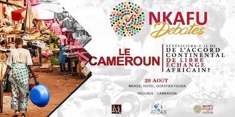 """Débat: """"Le Cameroun Bénéficiera-T-Il De L'accord De Libre Échange Africain?"""" tickets"""