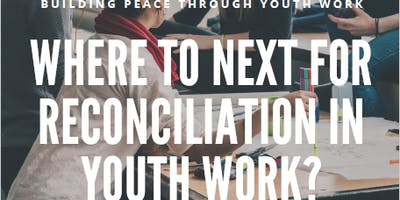 Where to Next for Reconciliation in Youth Work?