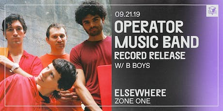 Operator Music Band (Record Release!) @ Elsewhere (Zone One) tickets