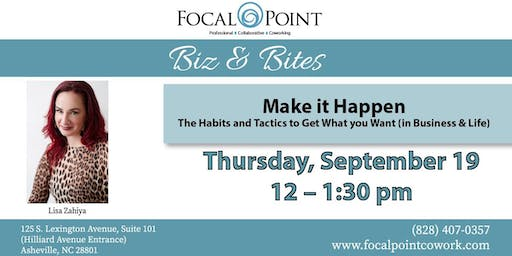 Make it Happen: The Habits and Tactics to Get What you Want (in Business & Life)