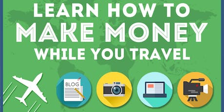 Travel, get paid and make friends Tickets, Wed, Sep 11, 2019