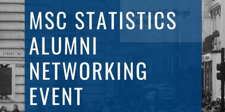 Msc Statistics Alumni Networking Event  tickets