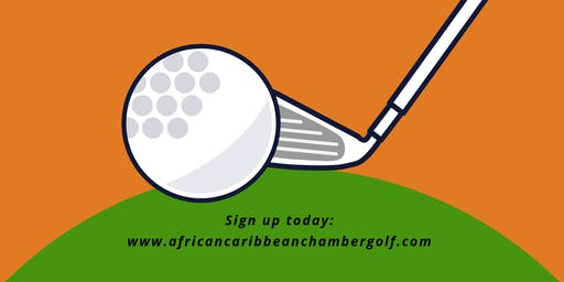 2nd Annual Africa Caribbean Chamber of Commerce Golf After Glow