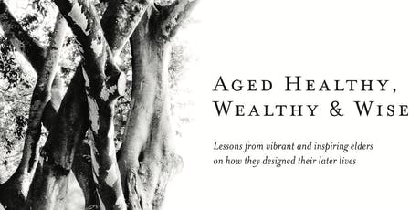 Aged Healthy, Wealthy & Wise: A Conversation with Coventry Edwards-Pitt tickets