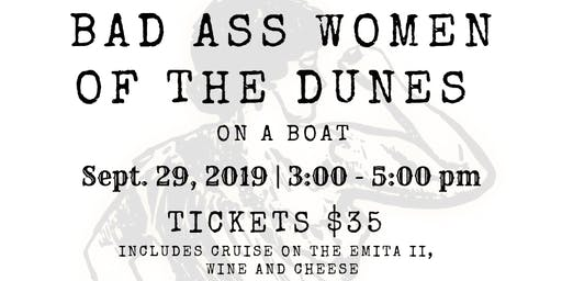 Bad Ass Women of the Dunes on a Boat