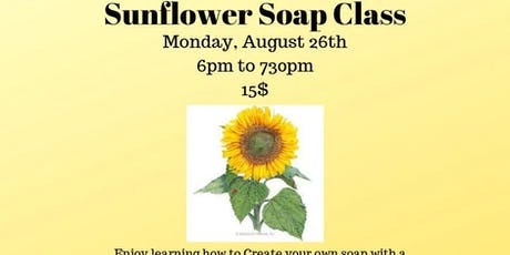 Sunflower Soap Class tickets