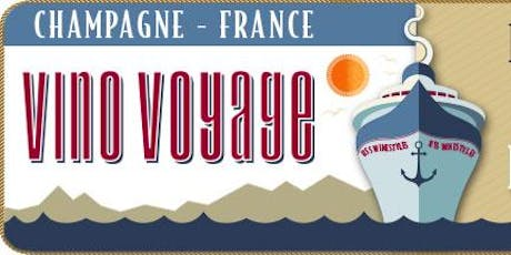 Vino Voyage Wine Tasting Educational Series - Champagne - France tickets