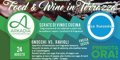 Food & Wine in Terrazza - Gnocchi vs. Ravioli