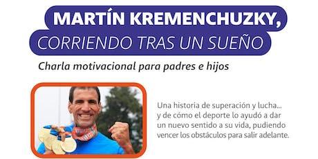 Martín Kremenchuzky, corriendo tras un sueño! entradas