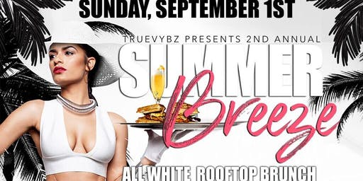 SUMMER BREEZE  ROOFTOP BRUNCH DAY PARTY