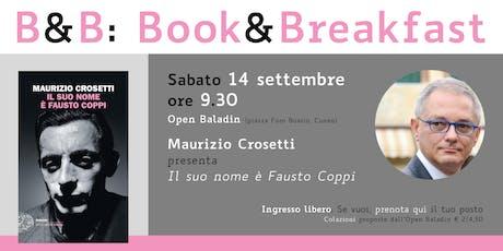 B&B: Book&Breakfast | Maurizio Crosetti biglietti