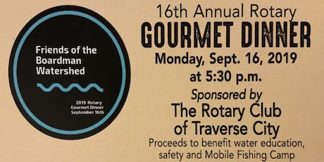 16th Annual Friends of the Boardman Watershed Gourmet Dinner tickets