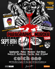 "Apathy & Celph Titled ""Paragraphs of Murder Tour"" In Los Angeles tickets"