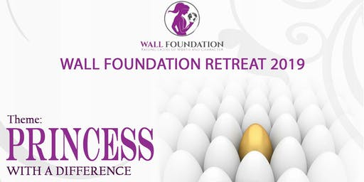 WALL FOUNDATION RETREAT 2019