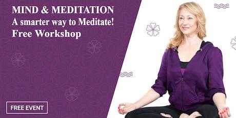Mind & Meditation Free workshop  tickets