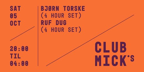 Club Mick's: Bjørn Torske & Ruf Dug tickets