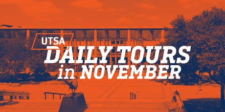 UTSA Daily Tours - November 2019 tickets